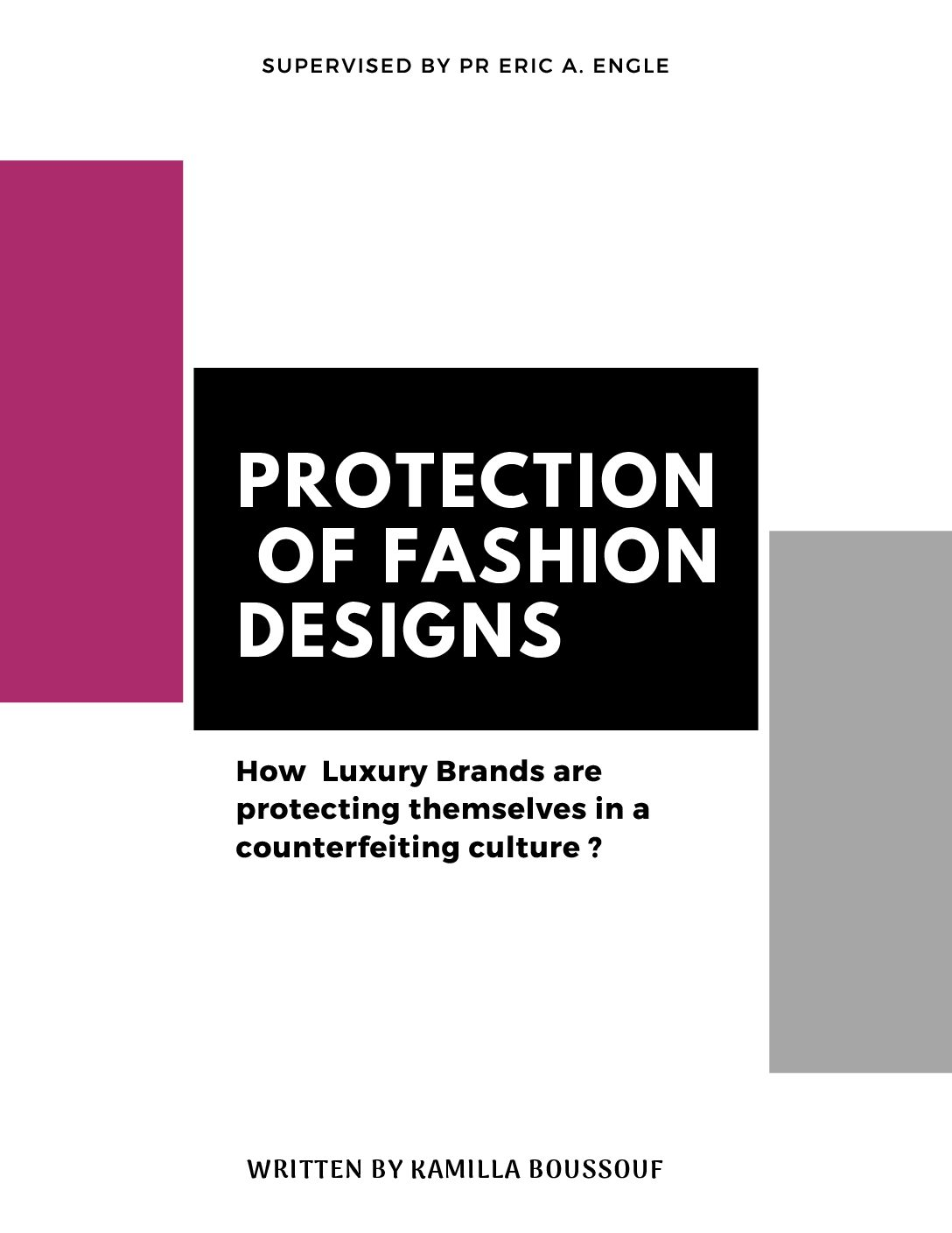 Protection of Fashion Designs – How luxury brands are protecting themselves in a counterfeiting culture ?